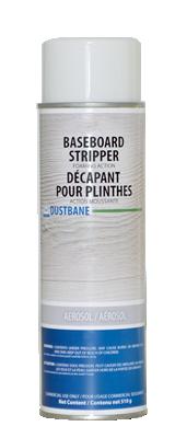 DUSTBANE - BASEBOARD STRIPPER